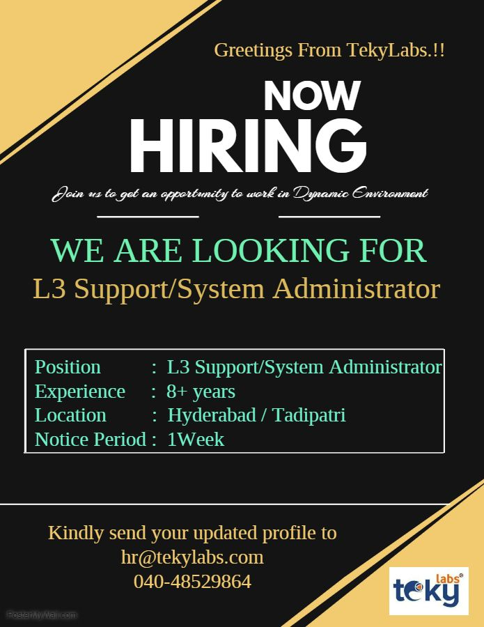 Greetings from Tekylabs! Urgent Requirement for L3 Support/System Administrator Position:  L3 Support/System Administrator Experience: 8+ years Location: Hyderabad/Tadipatri Notice Period: 1 Week J…