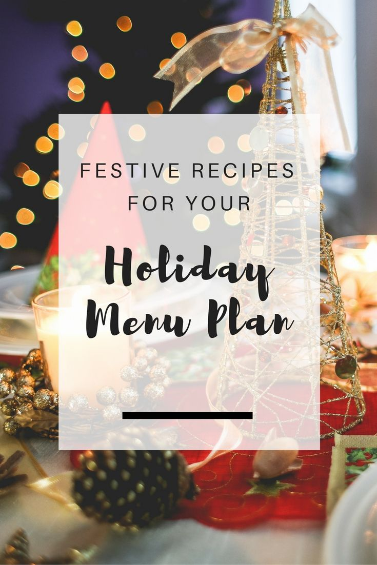 Festive recipes for your holiday menu plan - Ioanna's Notebook