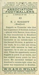 1935-36 W.D. & H.O. Wills Association Footballers #43 Ernie Suggett Back
