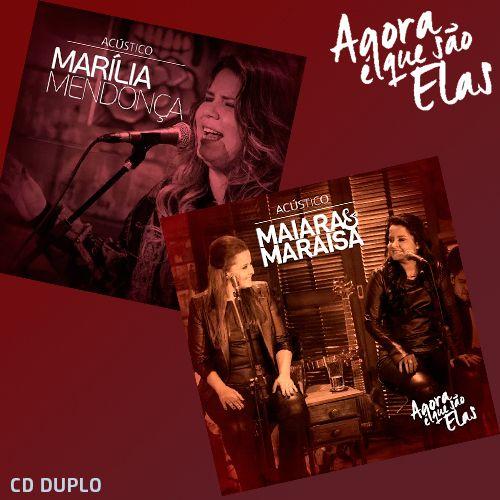 CD Maiara e Maraisa & Marília Mendonça - Agora É Que São Elas Ao Vivo (Acústico) (2016) - https://bemsertanejo.com/cd-maiara-e-maraisa-marilia-mendonca-agora-e-que-sao-elas-ao-vivo-acustico-2016/