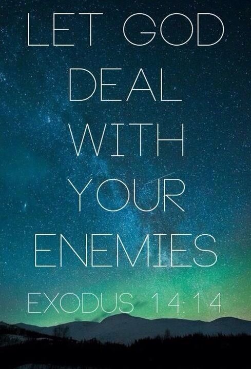 let god deal with your enemies exodus 14 14 eyes