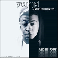 Fadin' Out by Fonik ft. Northern Pioneers by Dubstep.NET on SoundCloud