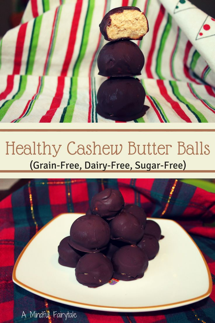 Healthy Cashew Butter Balls (Grain-Free, Dairy-Free, Refined Sugar ...