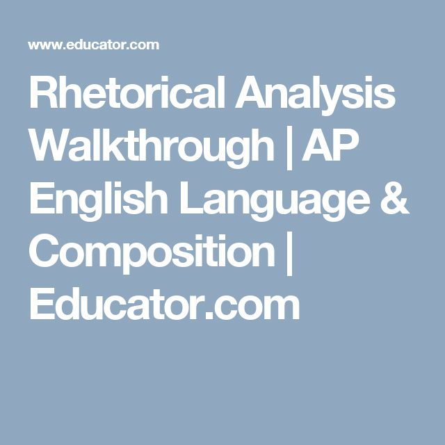 ap language and composition rhetorical analysis essay questions Ap english language & composition rhetorical analysis practice v rhetorical analysis essay: it is one of three actual free-response questions used on the 2011.
