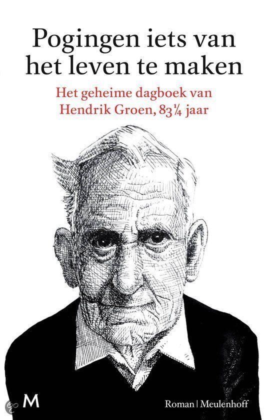 (B)(2014) Pogingen iets van het leven te maken - Hendrik Groen - Hugo 5*