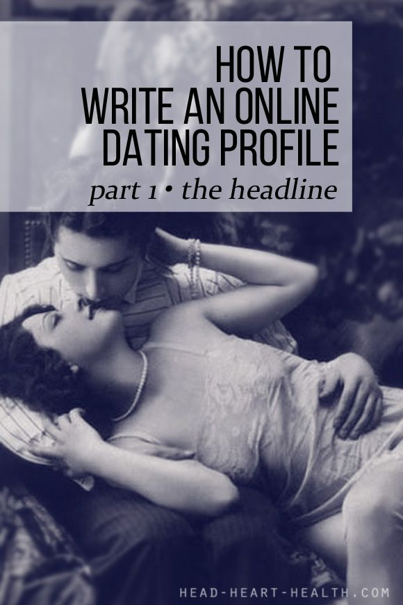 How to write an online dating profile for guys