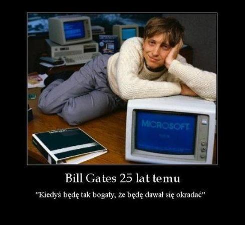 Może w Educatio Centrum Kształcenia znajdziemy drugiego Billa Gatesa? Nigdy nie wiadomo ale nie tracimy nadziei :)  www.educatio.edu.pl