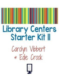 @vaprice Create quick and simple Library Centers with this starter set of library centers featuring a variety of activities. Library Centers provide engaging, standards-based learning activities for students. They appeal to a variety of ages, abilities and learning styles.Created collaboratively by:Carolyn Vibbert, Risking-Failure.comEdie Crook, MrsCrookReads.blogspot.comWe invite you to get started today with Library Centers and visit us online to share your progress!