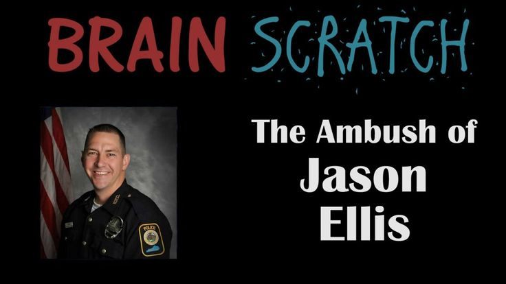 BrainScratch: The Ambush of Jason Ellis