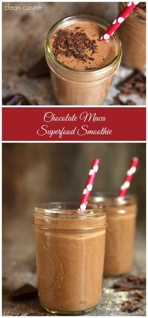 Clean Eating Chocolate Maca Superfood Smoothie Recipe Has 3 Key Ingredients to Boost Energy + Combat Stress