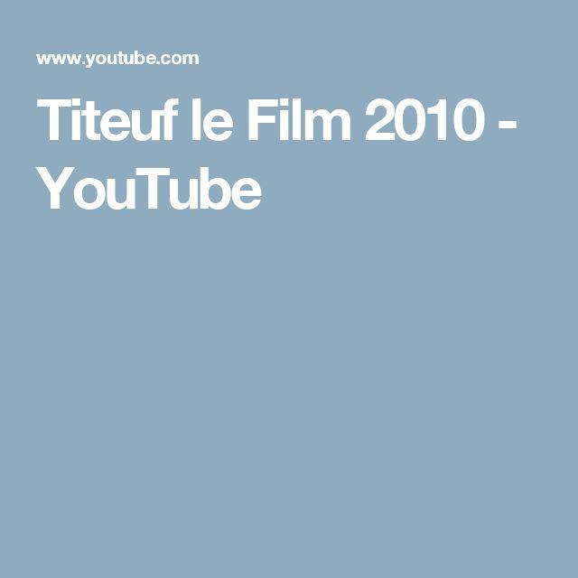 Titeuf le Film 2010 - YouTube