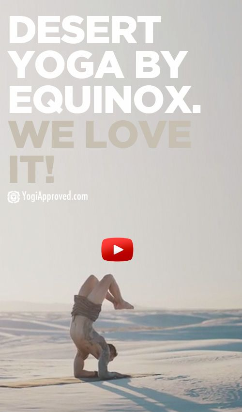 The Desert Yogi - Equinox's New Video With Dylan Werner (Video)