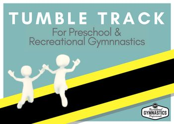 Do you have a Tumble Track at your gymnastics club? This tool is 5 pages and covers safety considerations, basic jumps, locomotions, skills, how to use simple props and games to play    recgympros.com.