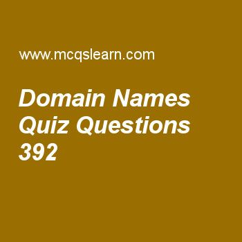 Learn quiz on domain names, computer networks quiz 392 to practice. Free networking MCQs questions and answers to learn domain names MCQs with answers. Practice MCQs to test knowledge on domain names, stream control transmission protocol (sctp), global positioning system, connecting devices, what is internet worksheets.  Free domain names worksheet has multiple choice quiz questions as if a label is terminated by a null string, it is called a, answer key with choices as pqdn, fqdn, dns an...
