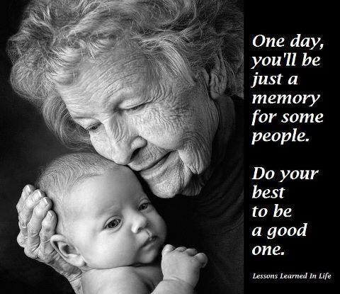 Make yourself a good memory . . .