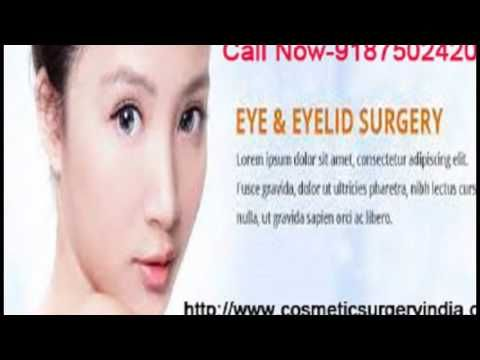 Cosmetic Surgery India is one of the best Clinics for Eyelid Surgery, blepharoplasty eyelid surgery, Lower eyelid surgery, Upper Eyelid Surgery in Delhi within Your Budget. Contact us-8750242000