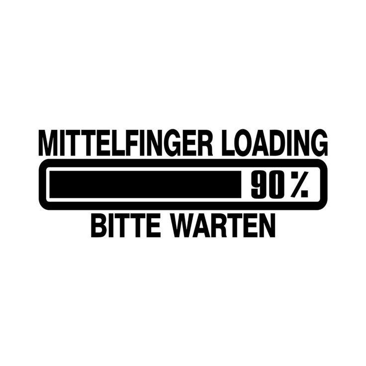 Mittelfinger Loading bitte warten … | www.spruechetante.de