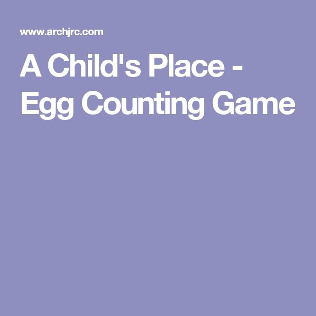 A Child's Place - Egg Counting Game