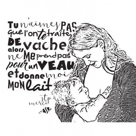 """Tableau acrylique moderne représentant une mère allaitant son bébé, tableau allaitement. Une phrase les accompagne : """"Tu n'aimes pas que l'on te traite de vache alors ne me prend pas pour un veau et donne moi mon lait, stp, merci"""""""