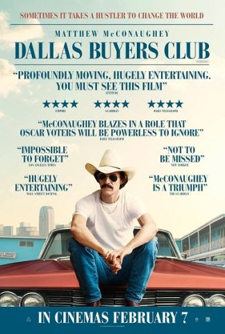 Dallas Buyers Club-Fantastic acting. Highly recommend.