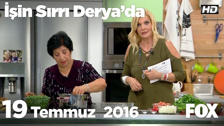 Nesibe Türker'den  'Lübye' tarifi... İşin Sırrı Derya'da 19 Temmuz 2016 - YouTube