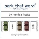 """The+basic+concept+of+Park+That+Word©+is+for+students+to+be+given+a+particular+sight+word+(either+verbally+or+visually)+and+they+will+then+have+to+""""..."""