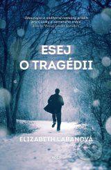 Esej o tragedii (Elizabeth LaBan)