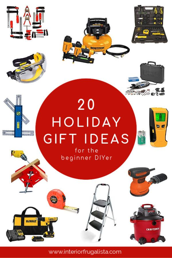 20 Gift Ideas For The Beginner Diyer Plus Giveaway Diyer Gifts 20 Gifts