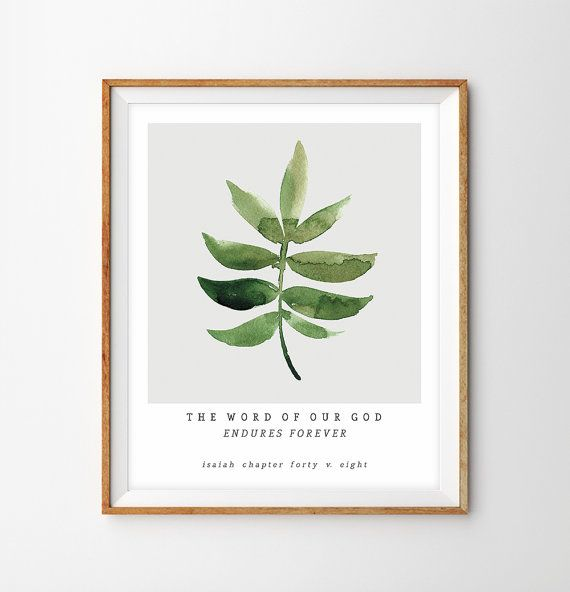 "Watercolor Botanical Leaf Painting Bible Verse Print - ""The Word of Our God Endures Forever"" (Isaiah 40:8)"