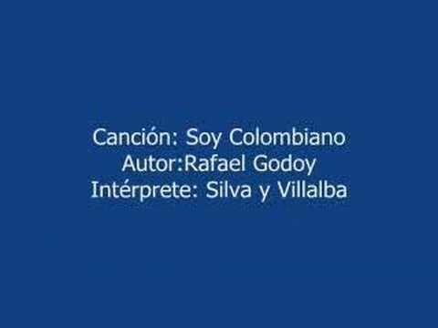 SOY COLOMBIANO -- MUSICA COLOMBIANA -- SILVA Y VILLALBA