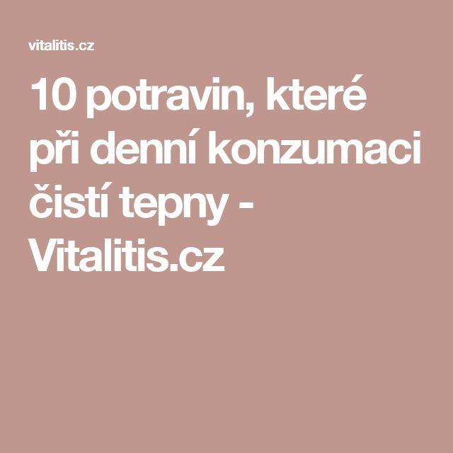 10 potravin, které při denní konzumaci čistí tepny - Vitalitis.cz