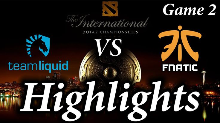 TI6 Team Liquid vs Fnatic Highlights  Game 2 The International 2016