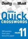 Daily Mail New Quick Crosswords Volume 11 : 200 puzzles from your favourite paper. #quickcrosswords #crossword #crosswords #crosswordbook #buycrosswordbookonline #onlineshop #onlinecrossword