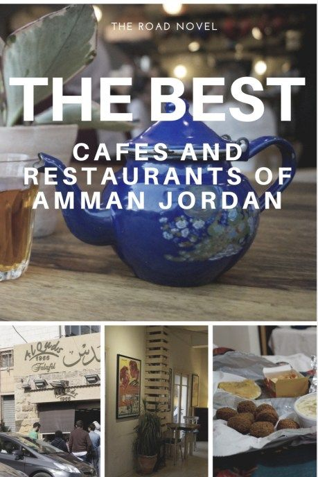 The Best Cafes and restaurants of Amman, Jordan. Between, falafel, coffee and more!