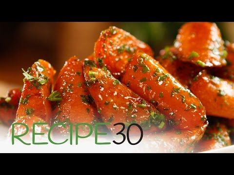 Roasted Glazed Carrots – Easy Meals with Video Recipes by Chef Joel Mielle – RECIPE30