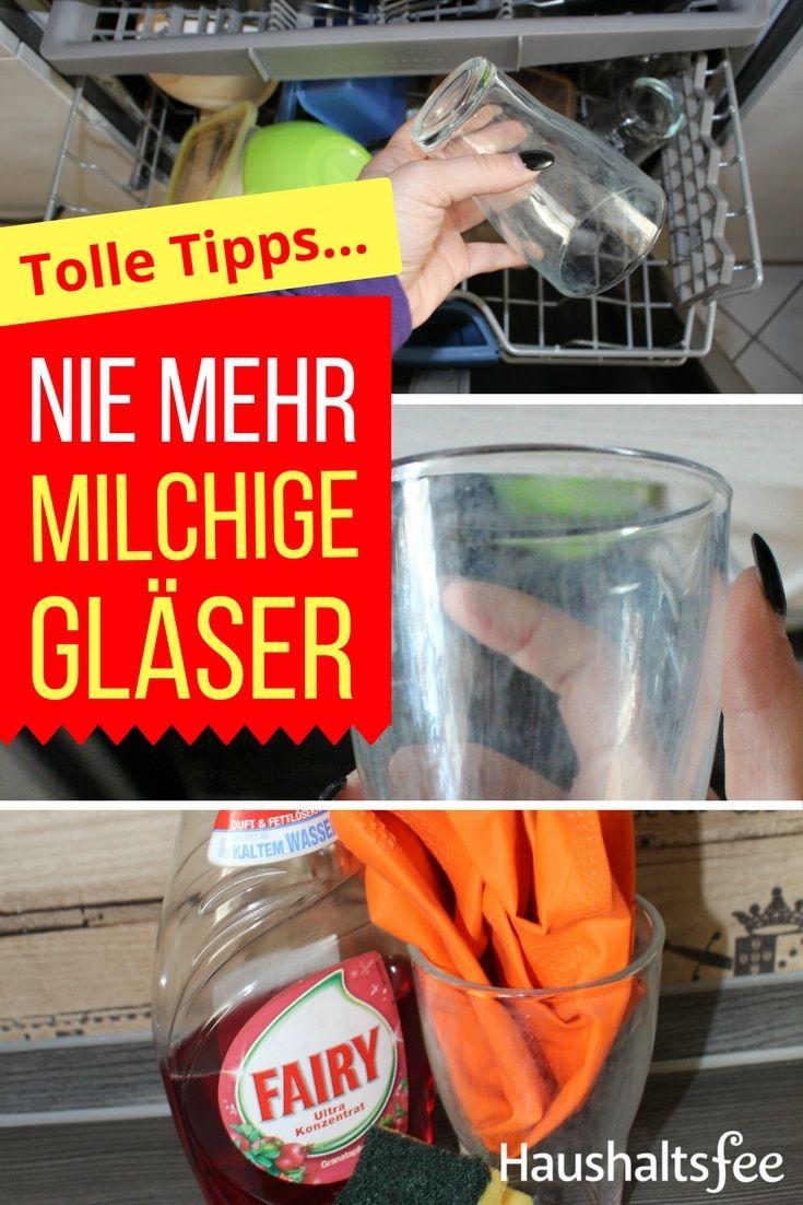 Wie bekomme ich saubere Gläser in der Spülmaschine? Lese jetzt auf Haushaltsfee.org die besten Haushaltstipps für saubere Gläser in der Spülmaschine!