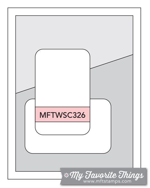 MFT Card Challenges: Wednesday Sketch Challenge - Sketch 326  #mftstamps