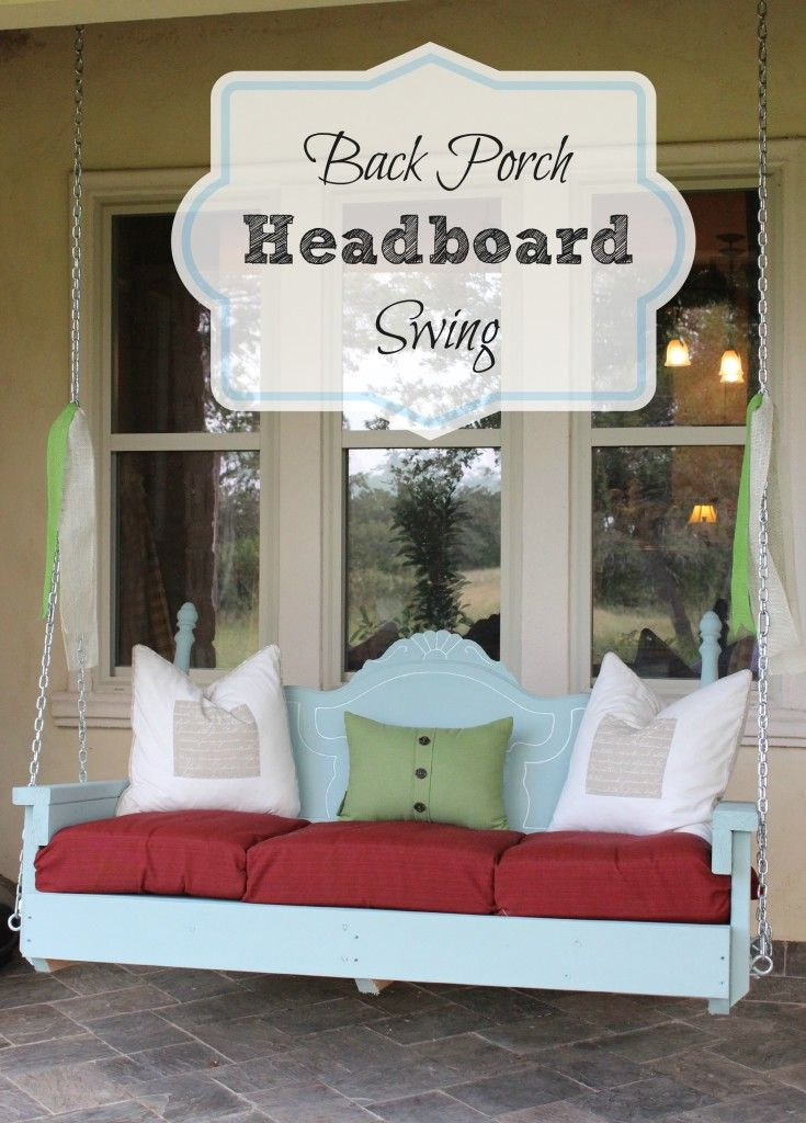 Upcycle Project - Make your own Porch Headboard Swing. This and more Front Porch Ideas - Inspire Your Welcome This Spring - on Frugal Coupon Living.