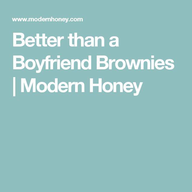 Better than a Boyfriend Brownies | Modern Honey