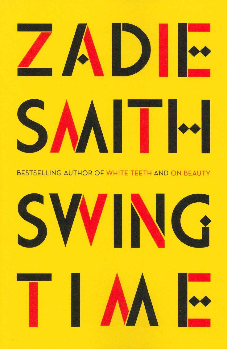 Zadie Smith – Swing Time.