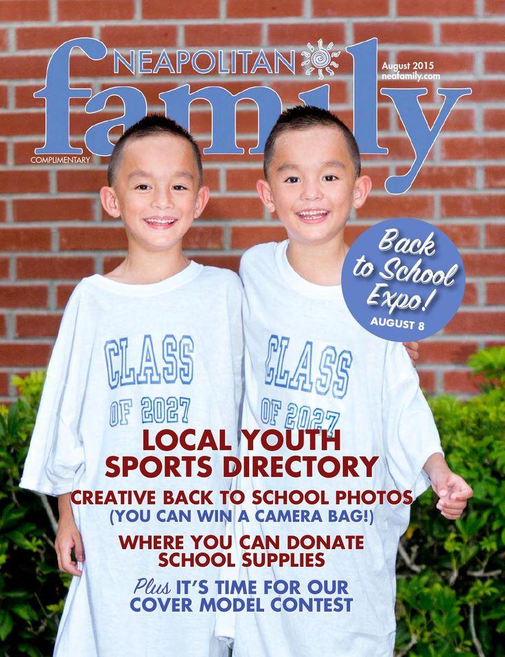 August 2015 Issue | Neapolitan Family Magazine | Click to read magazine online FREE now | Naples, Florida