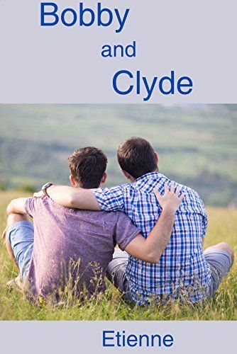 Bobby and Clyde by Etienne, http://www.amazon.com/dp/B00SPA26UY/ref=cm_sw_r_pi_dp_YWGXub0NHRCCA Review to follow soon!