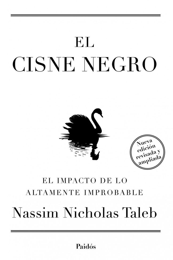 el cisne negro: el impacto de lo altamente improbable-nassim nicholas taleb-9788449326622