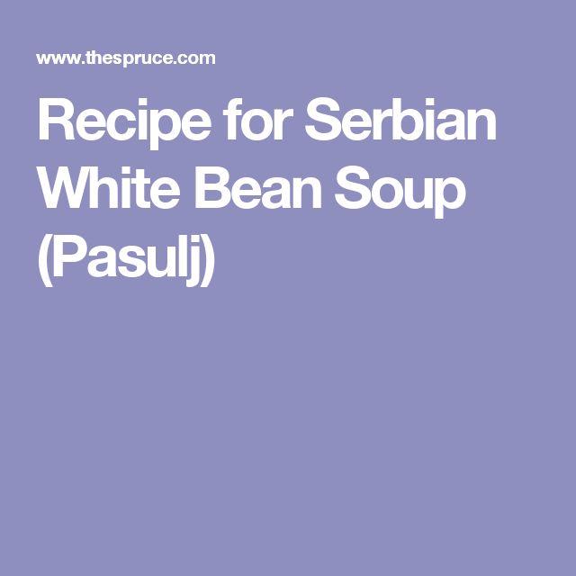 Recipe for Serbian White Bean Soup (Pasulj)