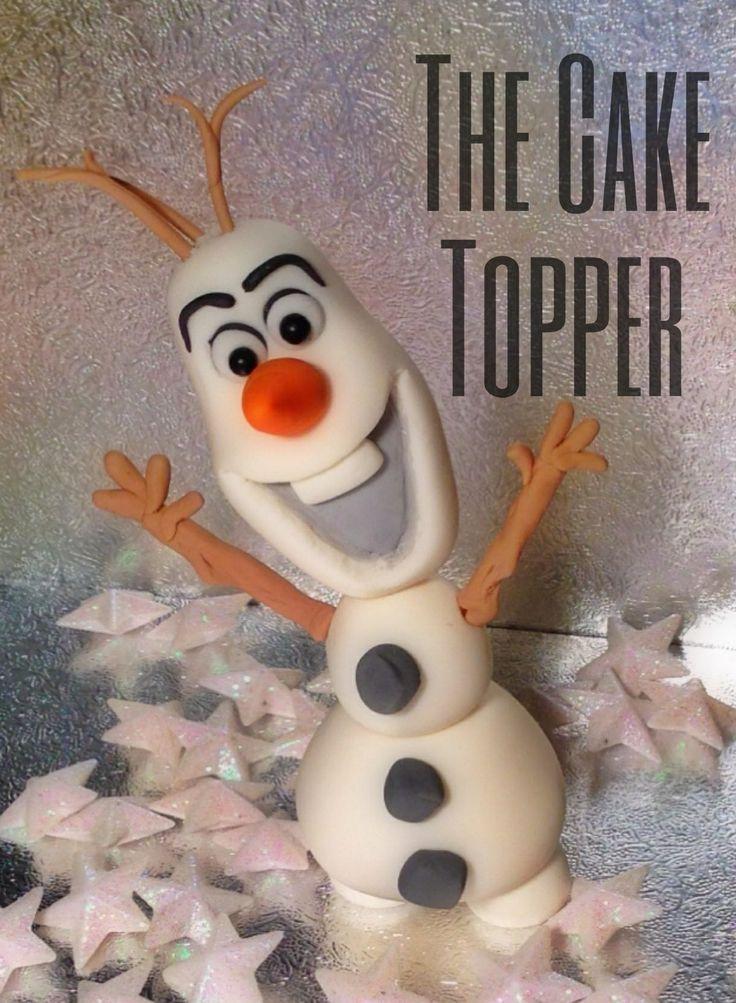 Olaf cake topper garittee s birthday birthday boards olaf cake