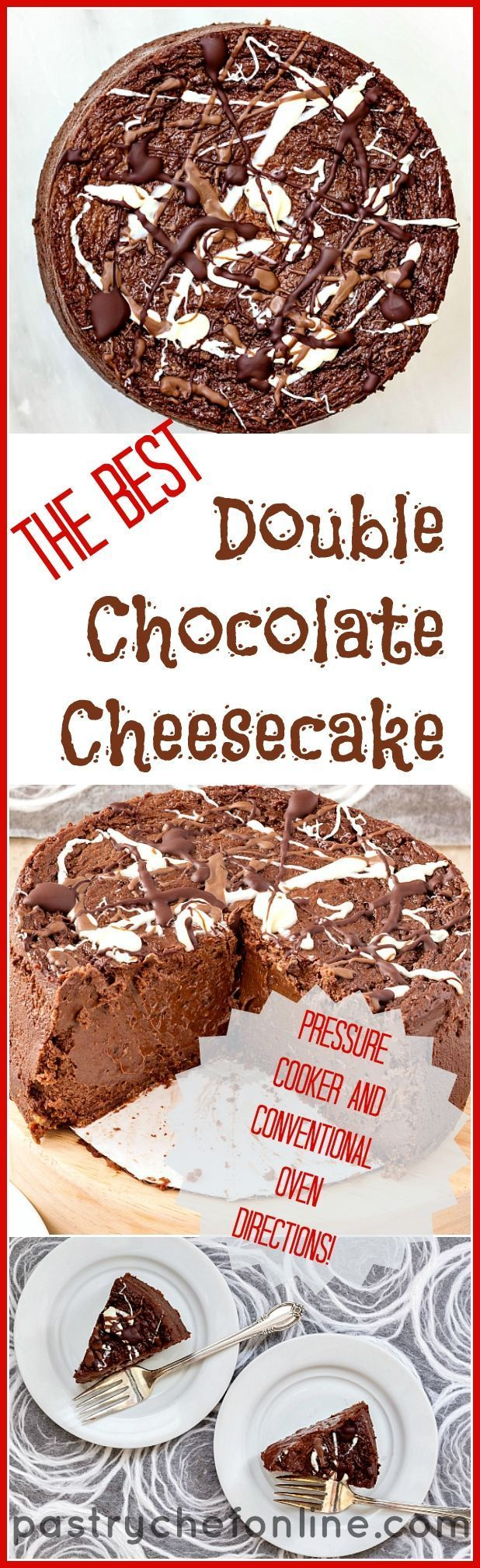 """This might just be the only chocolate cheesecake recipe you need. It is certainly decadent, smooth, creamy and delicious. Make a 6"""" cake to serve 6-8 or double the recipe to make a 9"""" cake to serve 16. Either way, this cake is a stunner. Included are directions for cooking in a pressure cooker as well as baking in the oven. Try it, and see if you don't think this is the best double chocolate cheesecake recipe around!   pastrychefonline.com"""