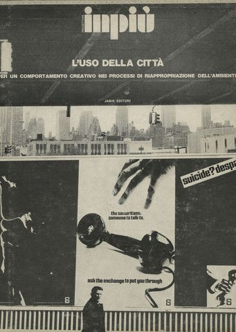 Inpiù. L'uso della città.    issue 2    Jabik Editori, Milano (print: Sabilimento Grafico Scotti), 1973; 28x21 cm., paperback, pp. 118. Italian and english text by Vincenzo Ferrari, Ugo La Pietra, Almerico De Angelis, Franco Summa, Gianni Pettena, Dely Pezzullo, Gianni-Emilio Simonetti.. Photographs and illustrations.