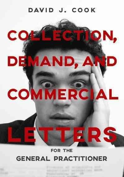 Collection, Demand, and Commercial Letters for the General Practitioner