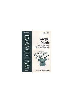 Gospel Magic How To Use Tricks As Visual A