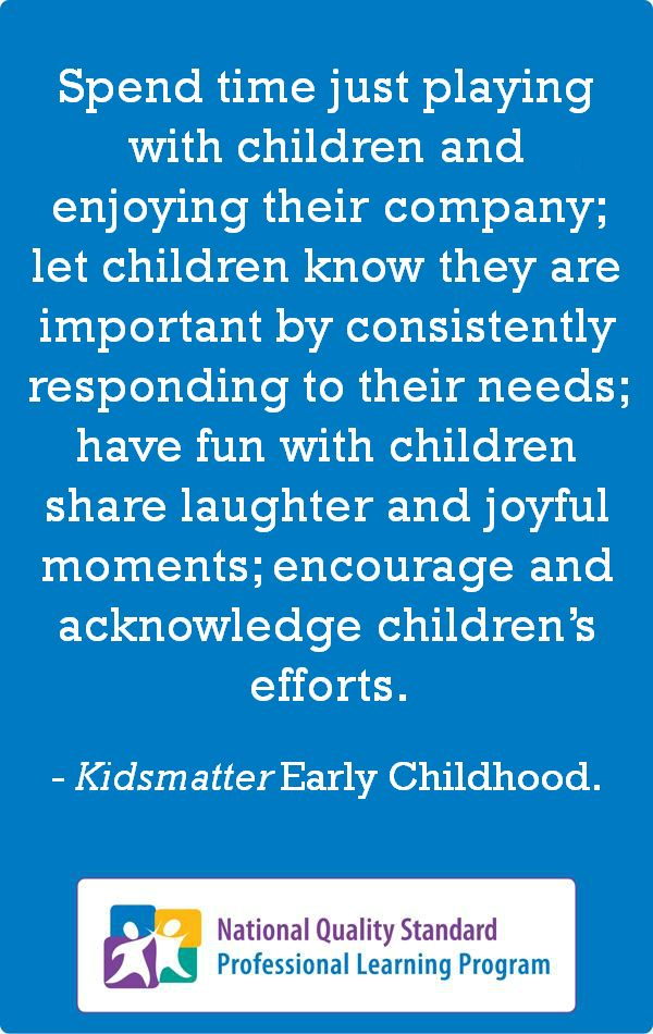 A quote from Kidsmatter Early Childhood: